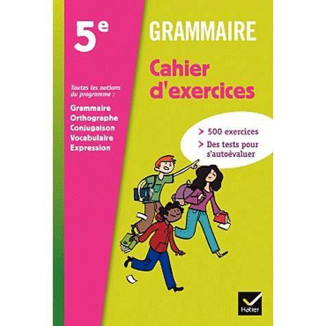 Grammaire 5e Cahier D Exercices Achat Vente Livre Annie