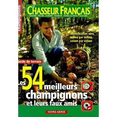 Le Chasseur Francais Hors Serie Les 54 Meilleurs