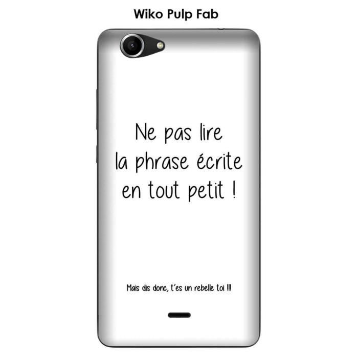 Coque Wiko Pulp Fab design Citation