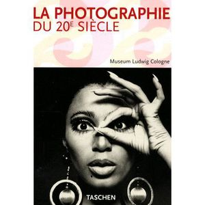 LIVRE PHOTOGRAPHIE La Photographie du 20e siècle