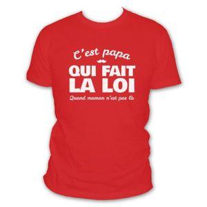 T-SHIRT Tee-Shirt Humour C'est Papa Qui Fait la Loi Quand