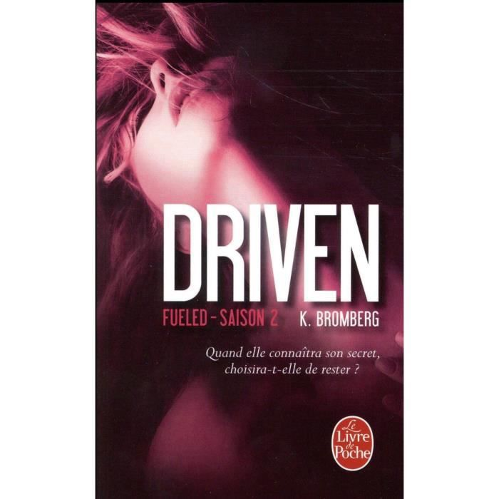LITTÉRATURE FRANCAISE Livre - Driven T.2 ; Fueled