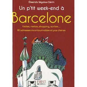 GUIDES MONDE Un p'tit week-end à Barcelone