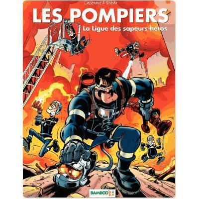 LES POMPIERS T.8 LA LIGUE DES SAPEURS-HEROS