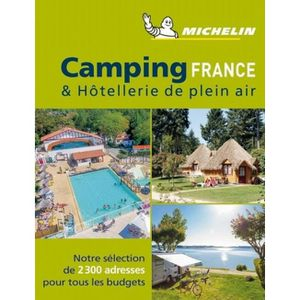 GUIDES DE FRANCE Camping France. Edition 2019