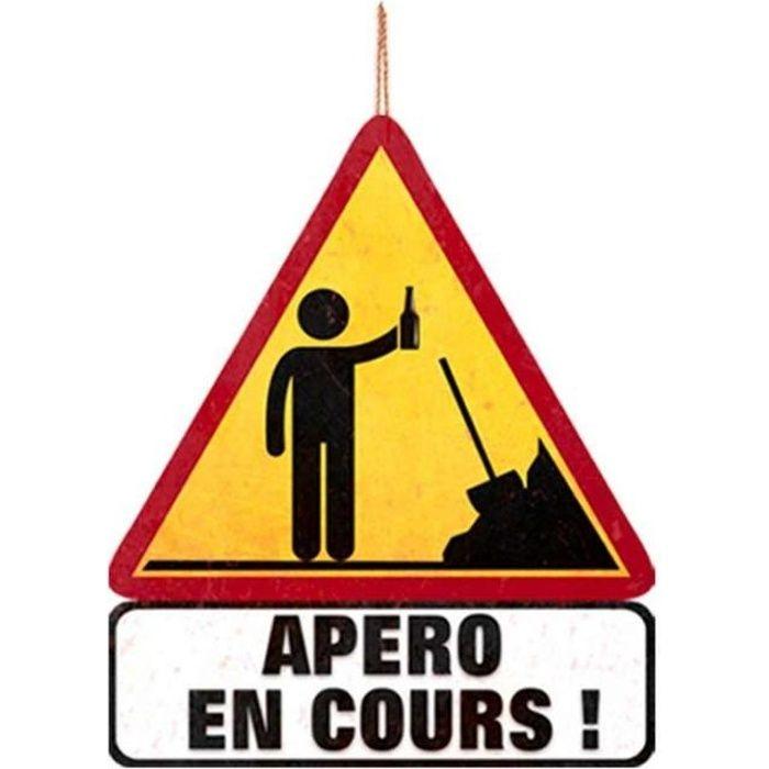 Panneau Routier Humoristique - Apéro en Cours !