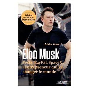 AUTRES LIVRES Elon Musk : Tesla, Paypal, Space X : l'entrepreneu
