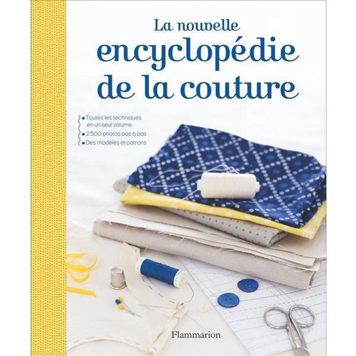 LIVRE LOISIRS CRÉATIFS La nouvelle encyclopédie de la couture