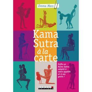 LIVRE SEXUALITÉ Livre - kama sutra à la carte ; enfin un Kama Sutr