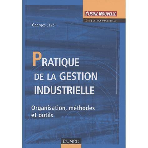 LIVRE GESTION Pratique de la gestion industrielle