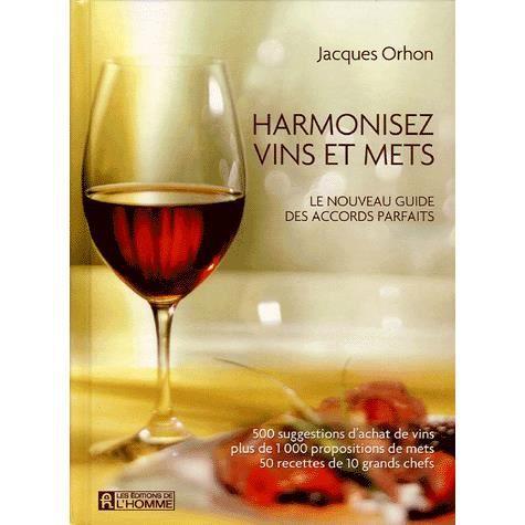 Harmonisez vins et mets