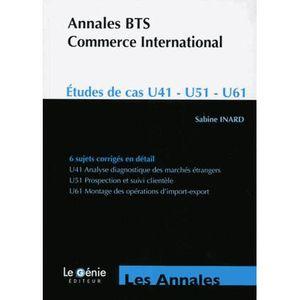 MANUEL BTS Annales BTS Commerce International Etudes de cas U