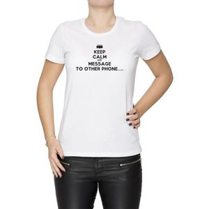 T-SHIRT Tee-shirt - Keep Calm And Message To Other Phone F