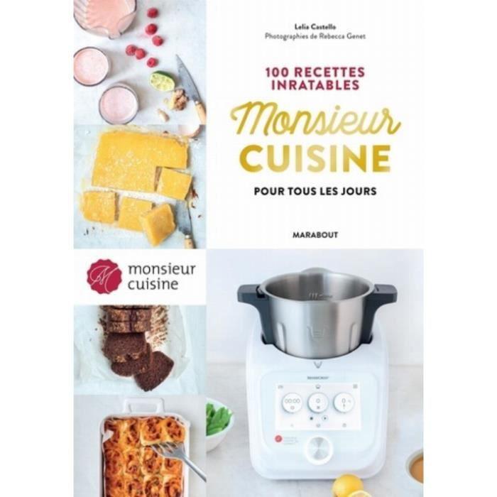 Mr Cuisine : 100 recettes inratables pour tous les jours