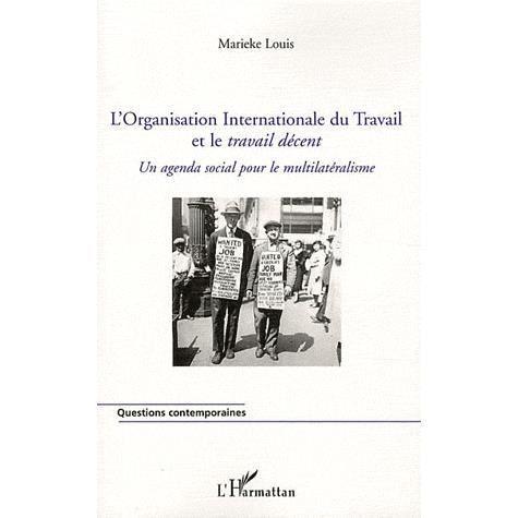 L'Organisation Internationale du Travail et le tra