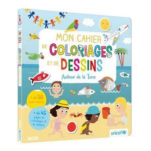 LIVRE LOISIRS CRÉATIFS Mon cahier de coloriages et de dessins Autour de l