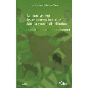 LIVRE  RH Le management des ressources humaines dans la gran