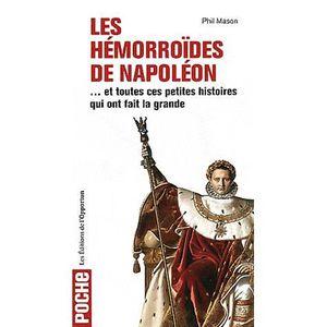 LIVRE HISTOIRE FRANCE Les Hémorroïdes de Napoléon