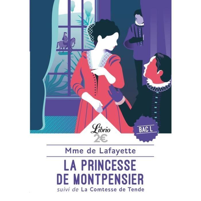 La princesse de Montpensier. Suivi de La comtesse de Tende