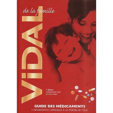Vidal De La Famille Guide Des Medicaments 7eme E Achat Vente Livre Vidal Parution 08 11 2001 Pas Cher Cdiscount