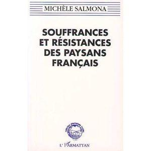 LIVRE SOCIOLOGIE Souffrances et résistances des paysans français