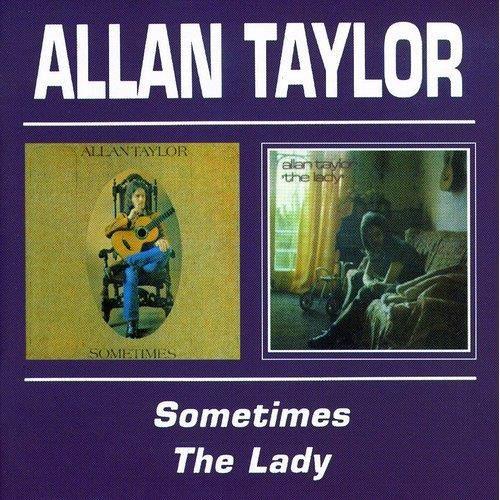 Allan Taylor - Sometimes/Lady