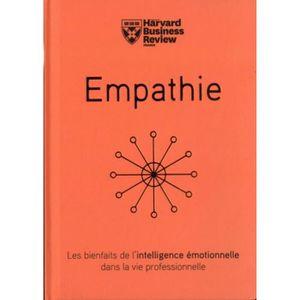 LIVRE CARRIÈRE EMPLOI Empathie. Les bienfaits de l'intelligence émotionn