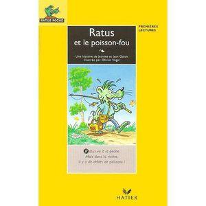 Livre 6-9 ANS Ratus et le poisson-fou