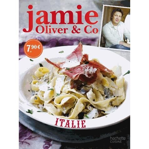 italie achat vente livre jamie oliver collectif hachette pratique parution 30 01 2013 pas. Black Bedroom Furniture Sets. Home Design Ideas