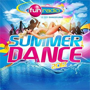 CD COMPILATION FUN SUMMER DANCE 2012 - Compilation