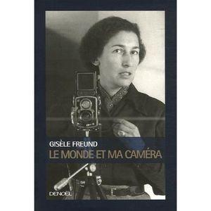 LIVRE PHOTOGRAPHIE Le Monde et ma caméra