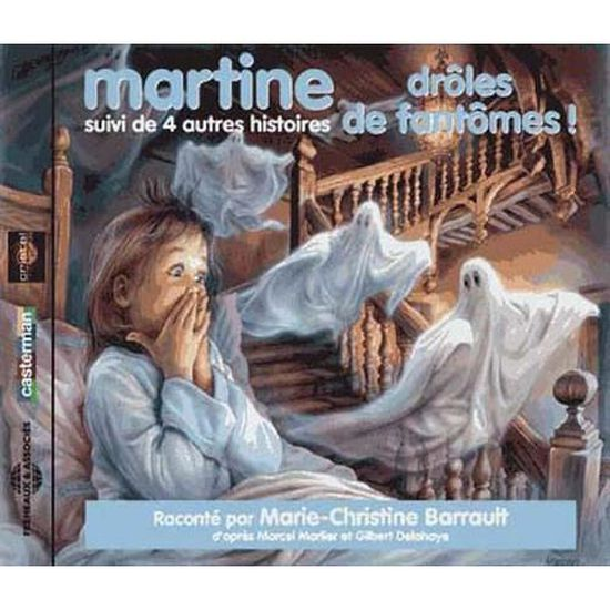 Martine Drole De Fantomes Suivi De 4 Autres H Achat Cd Cd Livre Audio Pas Cher Boitier Album