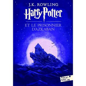 Livre 9 -12 ANS Harry Potter et le prisonnier d'Azkaban