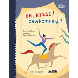 Livre 6-9 ANS Oh, hisse ! chapiteau