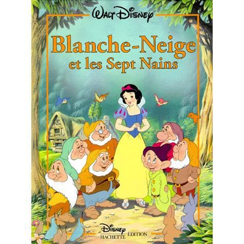 blanche neige et les sept nains achat vente livre disney disney hachette edition parution 17. Black Bedroom Furniture Sets. Home Design Ideas