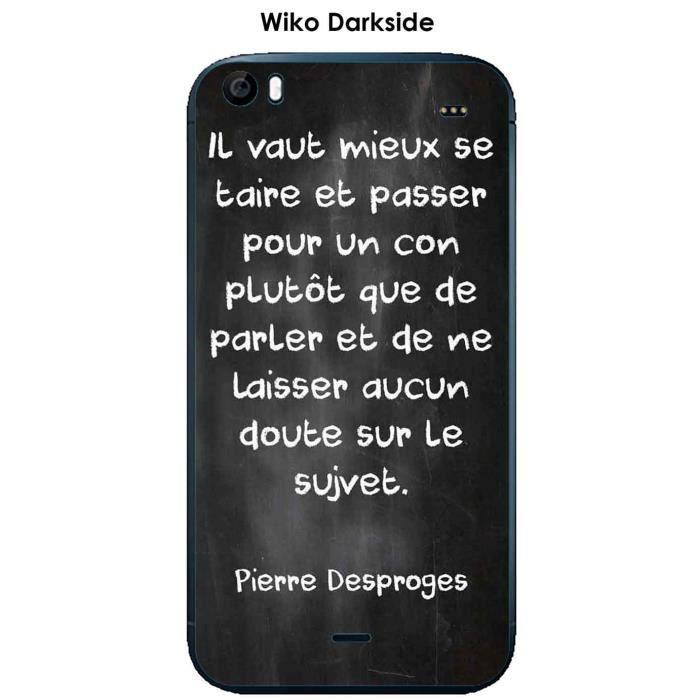 Coque Wiko Darkside design Citation