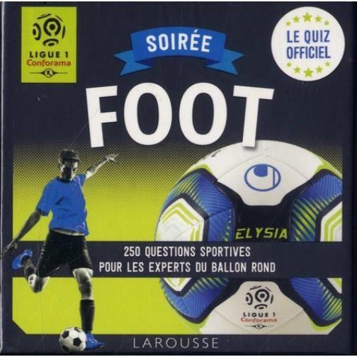 LIVRE JEUX ACTIVITÉS Soirée Foot Ligue 1. 250 questions sportives pour