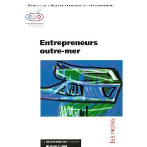 LIVRE ÉCONOMIE  Entrepreneurs outre-mer