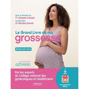 LIVRE PARENTALITÉ Le grand livre de ma grossesse. Edition 2017-2018