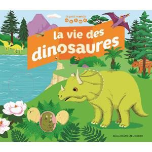 Livre 6-9 ANS La vie des dinosaures