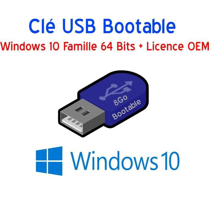 cl usb 8go bootable windows 10 famille 64 bits licence. Black Bedroom Furniture Sets. Home Design Ideas