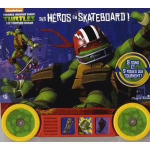 Livre 3-6 ANS Teenage Mutant Ninja Turtles - Les Tortues Ninja