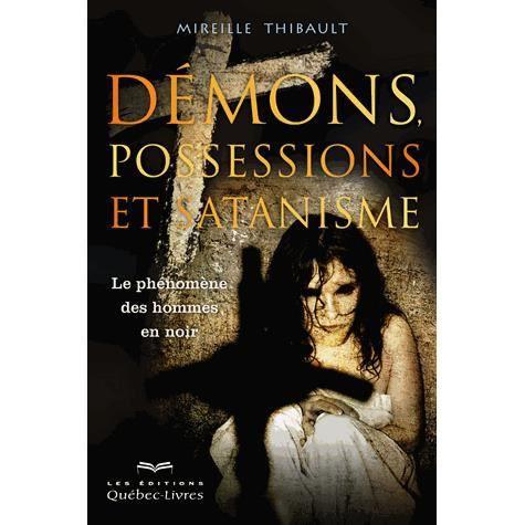 Démons, possessions et satanismes