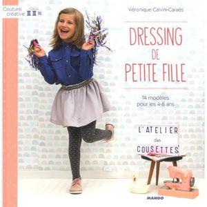 LIVRE LOISIRS CRÉATIFS Dressing de petite fille. 14 modèles pour les 4-8