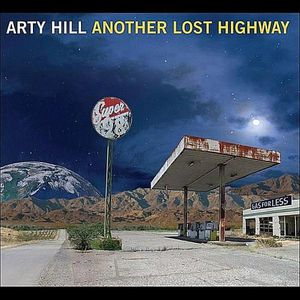CD MUSIQUE DU MONDE Arty Hill - Another Lost Highway