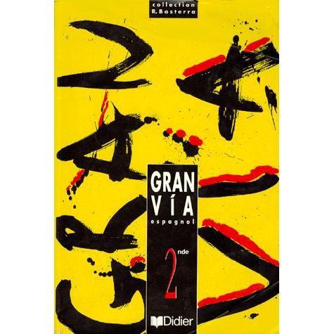 Espagnol 2nde Gran Via