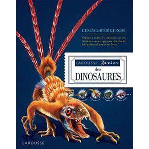 Livre 6-9 ANS Larousse Junior des Dinosaures