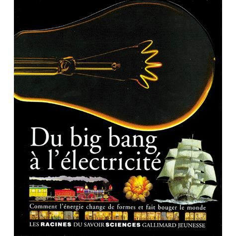 Du big bang a l'electricite