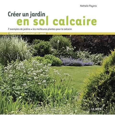 cr er un jardin en sol calcaire achat vente livre nathalie payens les editions eugen ulmer. Black Bedroom Furniture Sets. Home Design Ideas