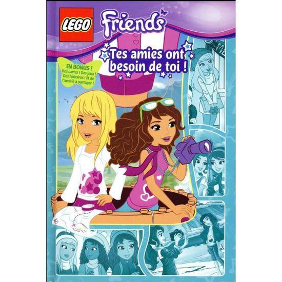 Livre Lego Friends T 2 Tes Amies Ont Besoin De Toi